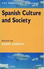 Spanish Culture and Society: The Essential Glossary-ExLibrary