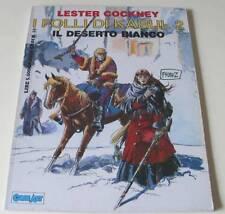 LESTER COCKNEY 'I FOLLI DI KABUL 2: IL DESERTO BIANCO' (GRANDI EROI VOLUME 10)