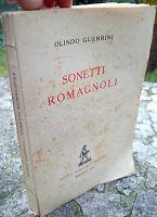 1948 SONETTI IN DIALETTO ROMAGNOLO DI OLINDO GUERRINI. EDIZIONE ZANICHELLI