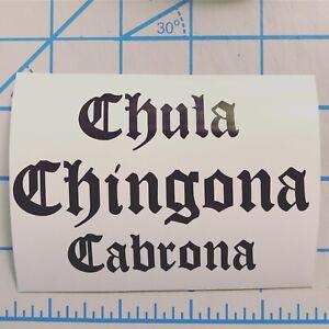 Chula|Chingona|Cabrona|Latina|Lettering|Sassy|Vinyl|Decal|You Pick Color