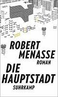 Die Hauptstadt: Roman von Menasse, Robert | Buch | Zustand gut
