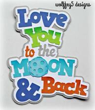 Craftecafe Love Moon Kid Title premade paper piecing scrapbook diecut piece Page
