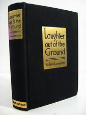 1935 ROBIN LAMPSON-LAUGHTER OUT OF THE GROUND-SIGNED