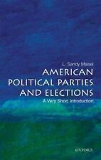 American Political Parties and Elections: A Very Short Introduction, Maisel, L.