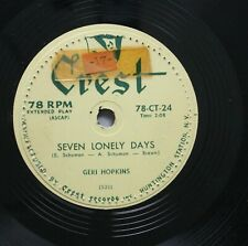 50'S & 60'S 45 Geri Hopkins - Seven Loney Days / Tell Me A Story On Crest