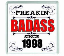 10877 Freakin badass since 1998 acrylic drinks coaster