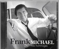 CD COMPIL 13 TITRES--FRANK MICHAEL--MES HOMMAGES...