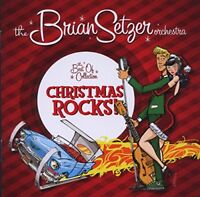 Brian Setzer Orchestra - Christmas Rocks: The Best-Of Collection (CD Only)