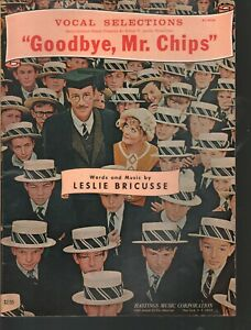 Goodbye Mr Chips Vocal Selections 16 pages of pics Sheet Music
