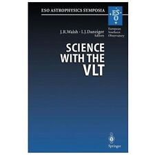 Science with the VLT : Proceedings of the ESO Workshop Held at Garching,...