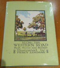 Along the Western Road - Bush Ballads - Percy Lindsay 1981 first ed