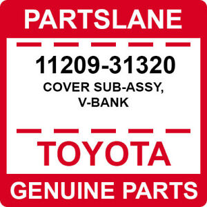 11209-31320 Toyota OEM Genuine COVER SUB-ASSY, V-BANK