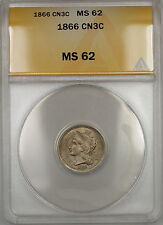1866 Three Cents 3c Nickel ANACS MS-62 (Better Coin) (B)