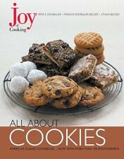 Joy of Cooking: All About Cookies by Irma S. Rombauer, Ethan Becker, Marion Romb