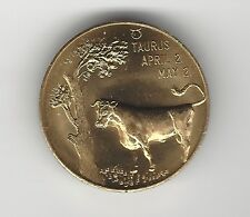 "TAURUS BRONZE TOKEN - APRIL 21-MAY 21 - ""YOU CAN BE ORIGINAL"" - NICE DETAIL"