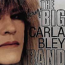 The Very Big Carla Bley Band von Carla Bley (2009)