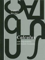 Calculus With Trigonometry And Analytic Geometry  by John Saxon