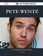 Pete Wentz 168 Success Facts - Everything You Need to Know about Pete Wentz...