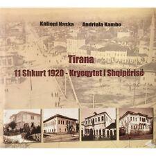 Tirana 11 shkurt 1920 - kryeqytet i Shqiperise. History, Album book from Albania