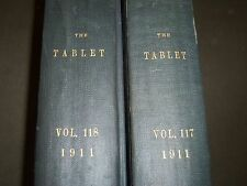1911 THE TABLET A WEEKLY NEWSPAPER & REVIEW 2 BOUND VOLUMES 117 & 118 - R 1065