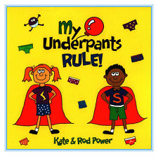 My Underpants Rule Children's Educational