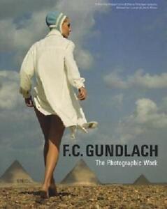 F. C. Gundlach - The Photographic Work