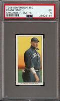 Very Rare 1909-11 T206 Frank Smith F. Smith Sovereign 350 Chicago PSA 5 EX