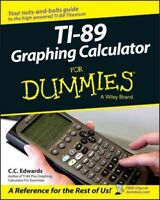 Ti-89 Graphing Calculator For Dummies, Paperback by Edwards, C. C., Brand New...