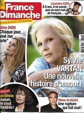 FRANCE DIMANCHE n°3694 16/6/2017 Vartan/ Dion/ Birkin/ Aliagas/ Cuxi/ Dechavanne