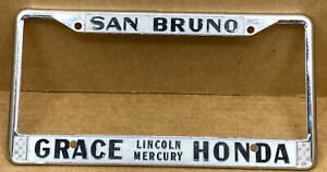 "RARE LINCOLN-MERCURY HONDA  ""GRACE"" ( SAN BRUNO CA.)LICENSE PLATE FRAME"