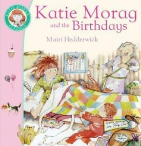 Katie Morag and the birthdays by Mairi Hedderwick (Paperback) Quality guaranteed