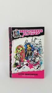 Monster High 2012 Ghoulfriends Forever Hardcover Book By Gitty Daneshvari GUC