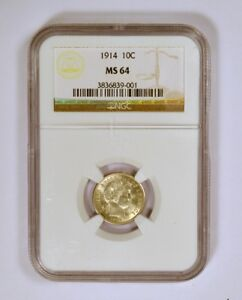 1914 Barber Dime Uncirculated Graded MS64 or Mint State 64 by NGC
