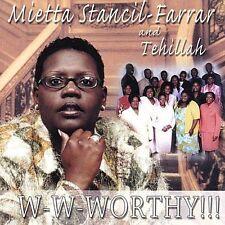 Mietta Stancil-Farrar & Tehillah, W-W-Worthy, Excellent