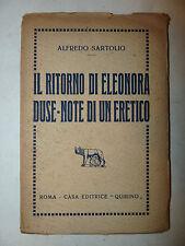 TEATRO - Sartolio: Il ritorno di Eleonora Duse - Note di un Eretico 1922 Quirino