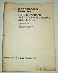 New Holland Operators Manual for the Ford 363 Diesel Engine used in 75 Combine