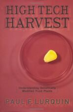 Excellent, High Tech Harvest: Understanding Genetically Modified Food Plants, Lu