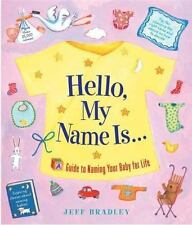 Hello, My Name Is...: A Guide to Naming Your Baby-ExLibrary