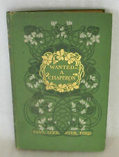 1902 Wanted-a Chaperon Paul Leicester Ford Illustrations H C Christy Good