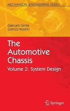 The Automotive Chassis Vol. 2 : System Design by Giancarlo Genta and Lorenzo...