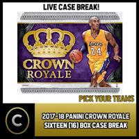 2017-18 PANINI CROWN ROYALE 16 BOX FULL CASE BREAK #B482 - PICK YOUR TEAM -