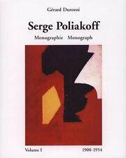 SERGE POLIAKOFF. Tome I & catalogue raisonné  - BP