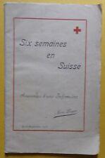 § six semaines en Suisse souvenirs d'une infirmière - Marie Lengert  - 1916