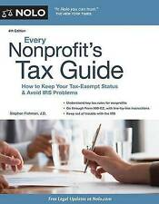 Every Nonprofit's Tax Guide: How to Keep Your Tax-Exempt Status and Avoid IRS Pr
