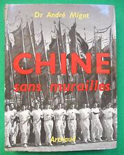 CHINE SANS MURAILLES ANDRE MIGOT ARTHAUD 1958