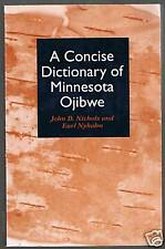 A Concise Dictionary of Minnesota Ojibwe -sc/f  1995