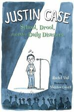Justin Case : School, Drool, and Other Daily Disasters by Rachel Vail  2010 Book