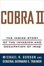 Cobra II: Inside Story of Invasion & Occupation of Iraq, Gordon/Trainor 2006