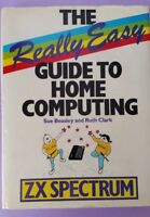 Really Easy Guide to Home Computing ZX Spectrum. Ruth Clark/Sue Beasley HARDBACK