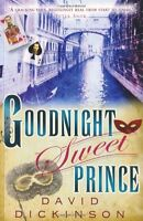 Goodnight Sweet Prince (Lord Francis Powerscourt),David Dickinson